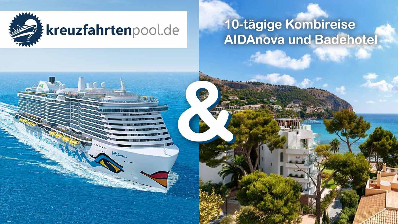 Traumhafte AIDAnova-Kombi-Reise ab 910€ mit 7% Rückvergütung